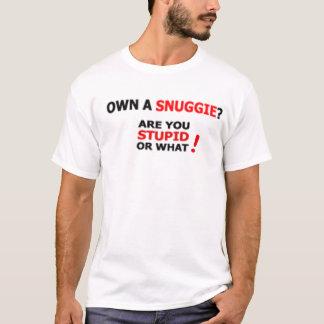 Own a Snuggie T-SHIRT