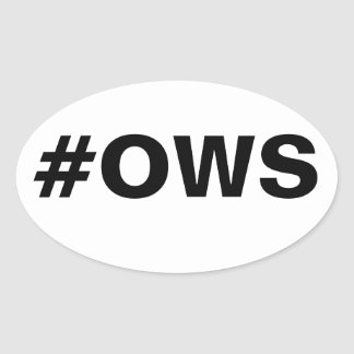 #OWS Occupy Wall Street Oval Sticker