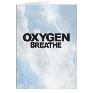 Oxygen - Vertical Greeting Card