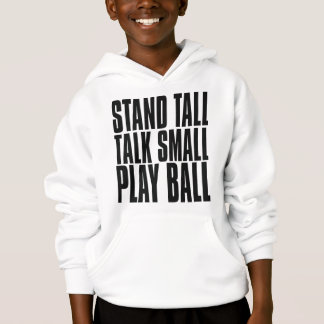 Oxygentees Stand Tall Talk Small Play Ball