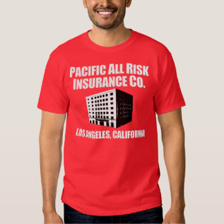 Pacific All Risk Insurance Company Shirt