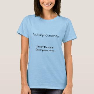 Package Contents:  (Insert Personal Description... T-Shirt