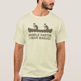 Paddle Faster Banjos T-Shirt