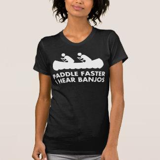 Paddle Faster I Hear Banjos Tees