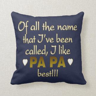 Papa - The Man The Myth The Legend! Cushion
