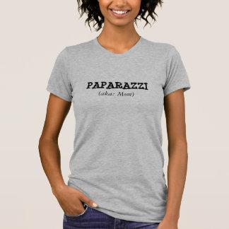 PAPARAZZI, (aka: Mom) T-Shirt