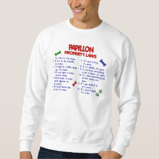 PAPILLON Property Laws 2 Sweatshirt