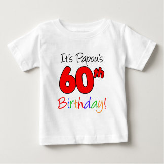 Papou's 60th Birthday Baby T-Shirt