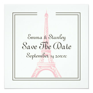 Paris wedding pink Eiffel Tower Save the Date card 13 Cm X 13 Cm Square Invitation Card