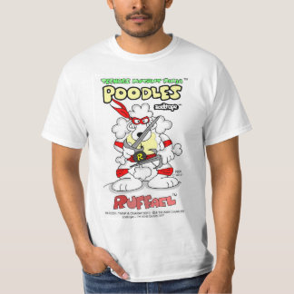 PARODY - TEENAGE MUTANT NINJA POODLES - RUFFAEL T-Shirt