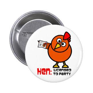 Party Hen 6 Cm Round Badge