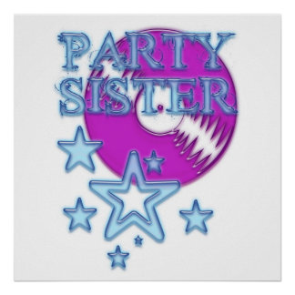 party more sister poster