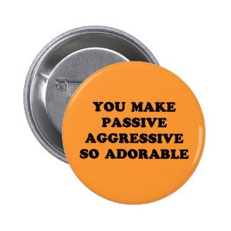 Passive Aggressive Button