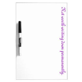 Passive-Aggressive Dry Erase White Board