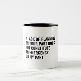 Passive Aggressive Planning Mug