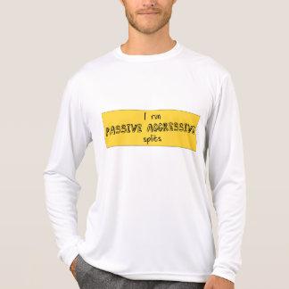 Passive Aggressive Splits T Shirt