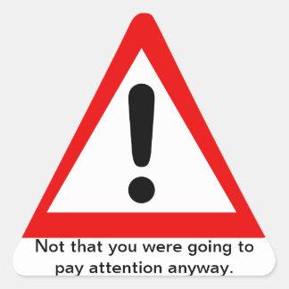 Passive Aggressive Warning Triangle Sticker