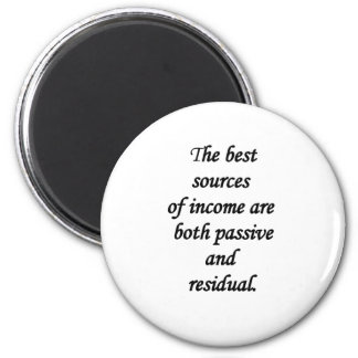 passive and residual sources of income 6 cm round magnet