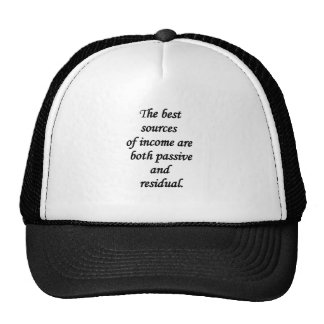 passive and residual sources of income hats