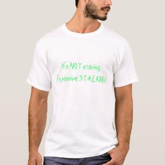Passive Stalking T-Shirt