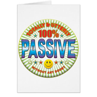 Passive Totally Greeting Card