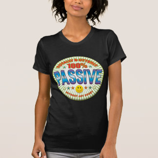 Passive Totally T Shirts
