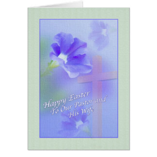 Pastor and Wife's Easter Card with Flow and Cross