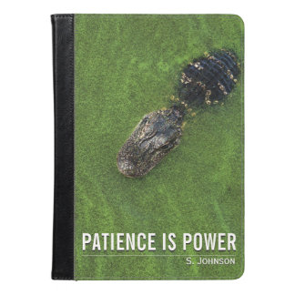 Patience is Power • Alligator • iPad / Kindle iPad Air Case
