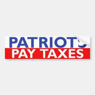 Patriots Pay Taxes Bumper Sticker