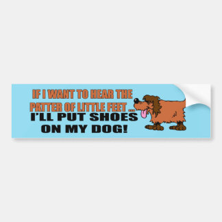 Patter Of Little Feet Bumper Sticker