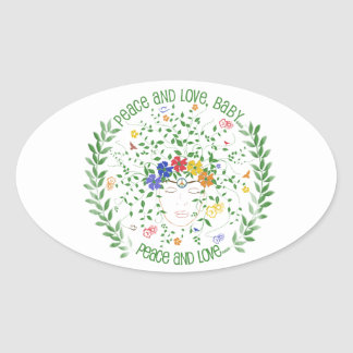 Peace and Love, Baby... Oval Sticker