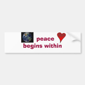peace begins within bumper sticker