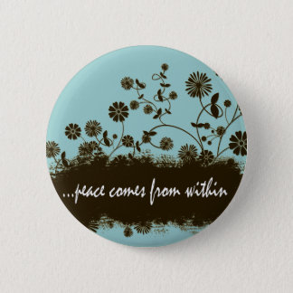 Peace comes from within badge