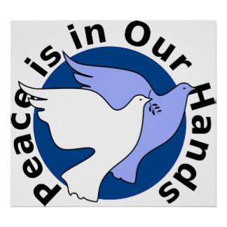 Peace is in Our Hands Poster