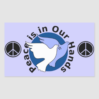 Peace is in Our Hands Rectangular Sticker