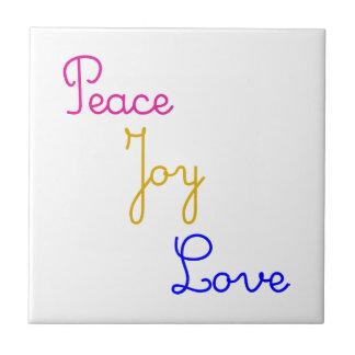 Peace Joy Love Tile