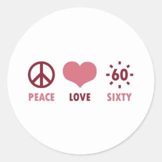 Peace Love 60th Birthday Gifts Round Sticker