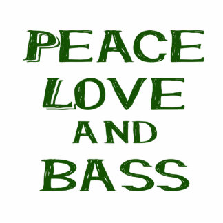 peace love and bass bernice green acrylic cut out