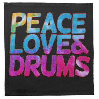 Peace love and Drums Napkin