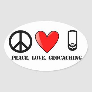 Peace Love and Geocaching Oval Stickers
