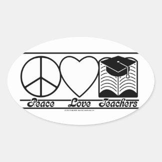 Peace Love and Teachers Oval Sticker