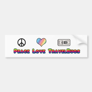 Peace, Love and Travel Bugs Bumper Sticker