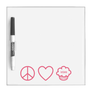 Peace Love and Vegan Cupcakes Dry Erase Board