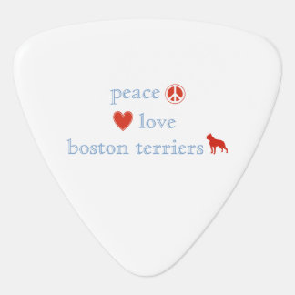 Peace Love Boston Terriers Guitar Pick