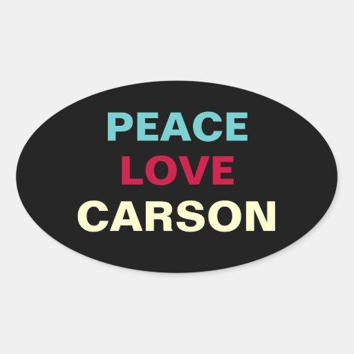Peace Love Carson Oval Campaign Sticker