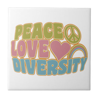 PEACE LOVE DIVERSITY tile