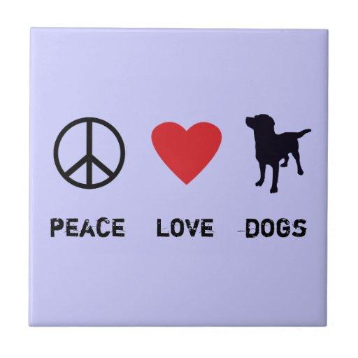 Peace Love Dogs Ceramic Tiles