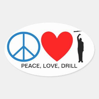 PEACE, LOVE, DRILL OVAL STICKER