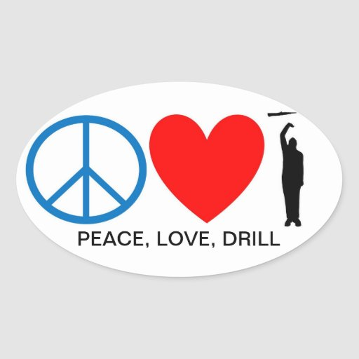 PEACE, LOVE, DRILL OVAL STICKERS
