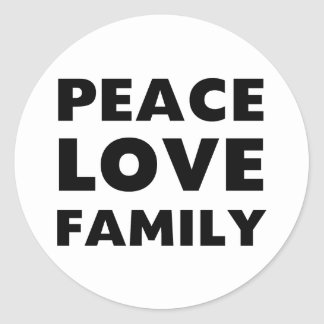 Peace Love Family Round Sticker